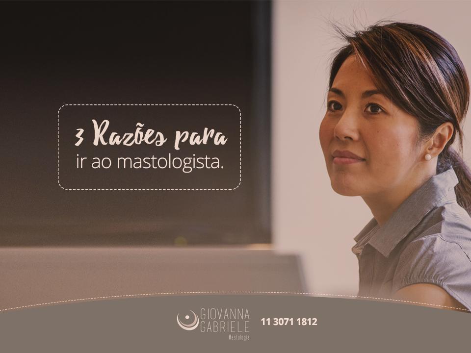 3 motivos para ir a mastologista